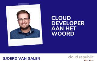 Cloud developer aan het woord - Sjoerd